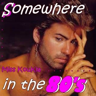 **** SOMEWHERE IN THE 80s ****