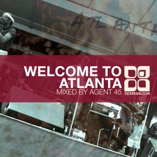 Tucker & Bloom Presents: Welcome to Atlanta