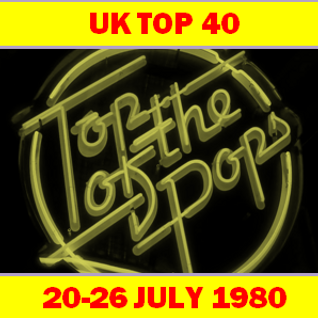 UK TOP 40 20-26 JULY 1980