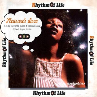 Rhythm of Life 「Pleasure's disco」