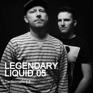 Legendary Liquid 05: Technimatic | 1