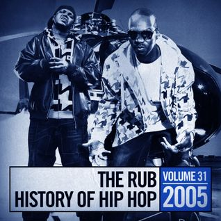 The Rub's Hip-Hop History 2005 Mix