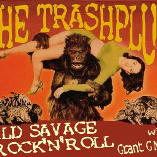 *THE TRASHPLUG* Wild Savage Rock'n'Roll 30-10-2015