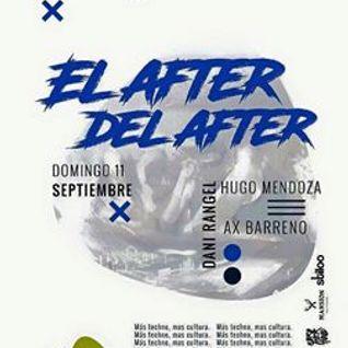 LIVE DJSET ALEX BARRENO @AFTER DEL AFTER 11 SEPT 2016