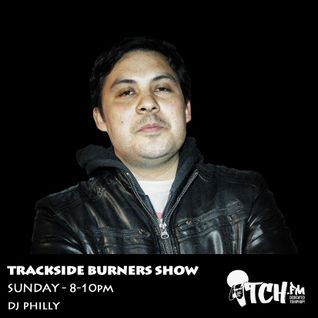 DJ Philly - Trackside Burners 22 - ITCH FM (16-FEB-2014)