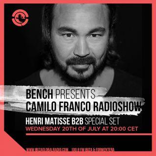 Bench presents Camilo Franco Radio Show B2B Henri Matisse live on Ibiza Global Radio - 20/07/2016