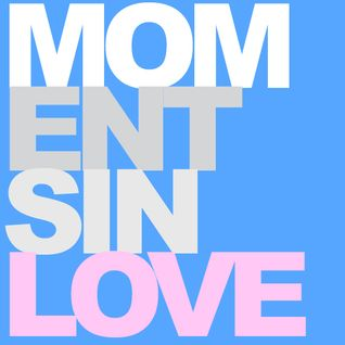 MOMENTS IN LOVE -A HISTORY OF CHILLOUT MUSIC, by Chris Coco.