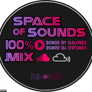 Space of Sounds (Mix Original Songs) - Dalorex