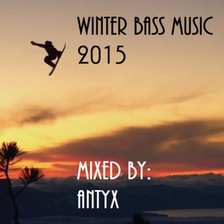 ANTYX Winter Bass Music 2015