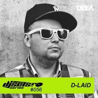 Djsets.ro series (exclusive mix) - episode 056 - D-Laid