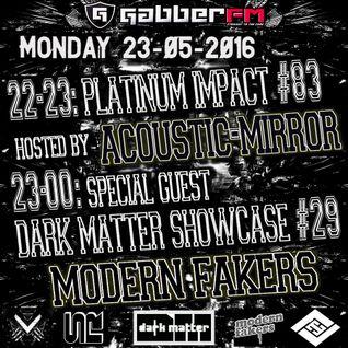 The Antemyst - Platinum Impact 83 (Gabber.fm) 23-05-2016