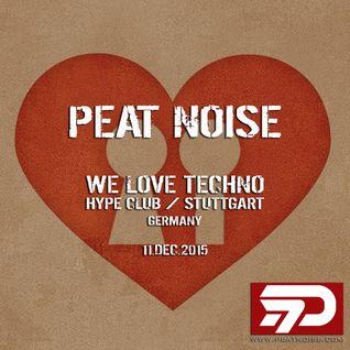 Peat Noise @ WE LOVE TECHNO, Hype Club, Stuttgart (Germany) (11.DEC.2015)