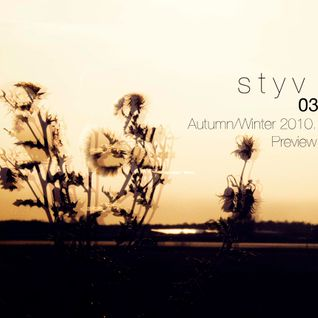 Styv: Autumn/Winter 2010 Mix Preview