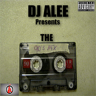 DJ ALEE Presents The 90's Mix Hip-Hop Edition Vol. 1