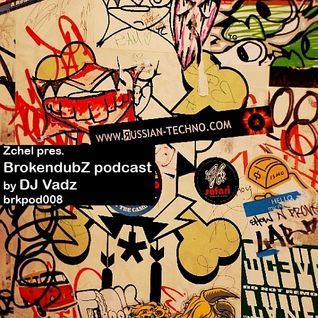 DJ Vadz - Brokendubz podcast008