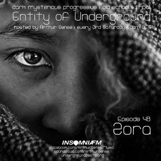 Arthur Sense - Entity of Underground #048: Zora [Aug 2015] on Insomniafm.com