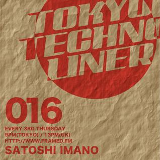 Tokyo Techno Liner EP016 - SATOSHI IMANO