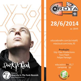 Rota 91 - 28/06/14 - Educadora FM 91,7