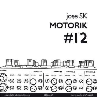 jose SK - Motorik 12