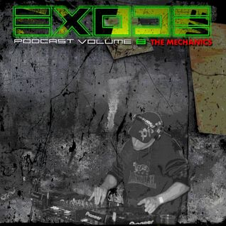 EXODE podcast volume 8 Mixed By The Mechanics