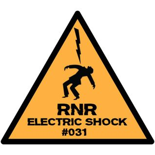 RNR - Electric Shock #031 (December '14)