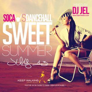DJ JEL - SOCA VS DANCEHALL : Sweet Summer - JULY 13 Promo Mix 2