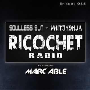 Ricochet Radio Episode 055
