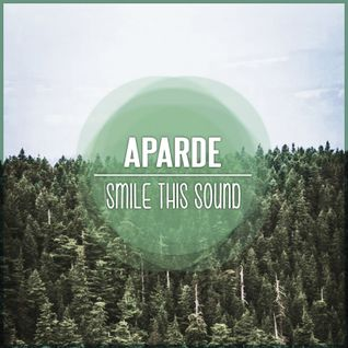 Aparde // Smile This Mixtape #21