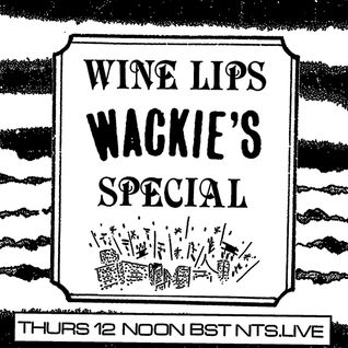 Wine Lips (Wackie's Special) - 29th September 2016