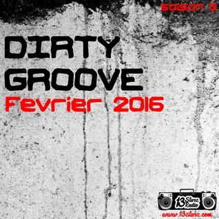 Dirty Groove Show - Février 2016