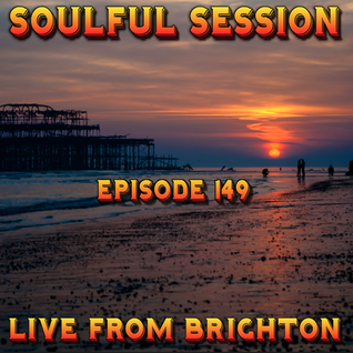 Soulful Session, Zero Radio 26.11.16 (Episode 149) LIVE From Brighton with DJ Chris Philps