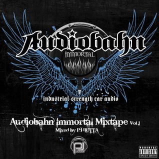 AUDIOBAHN IMMORTAL MIXTAPE