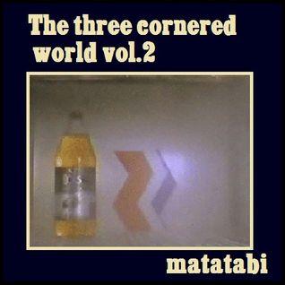 The Three cornered world vol.2