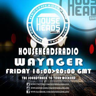 23.09.2016 Waynger - HouseHeadsRadio