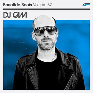 DJ Cam x Bonafide Beats #32