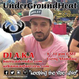 UnderGroundHeat - DJ AKA - Urban Warfare Crew - 25/07/16