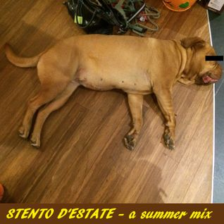 Stento D'Estate - a summer mix