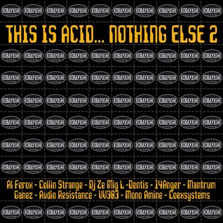 Al Ferox - This Is Acid Podcast on Pure radio NL
