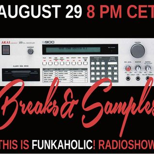this is FUNKAHOLIC! BREAKS & SAMPLES special HOUR 2 August 2015