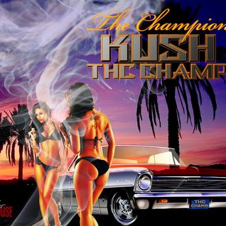 The THC Champ presents: The Champion Kush (2009)