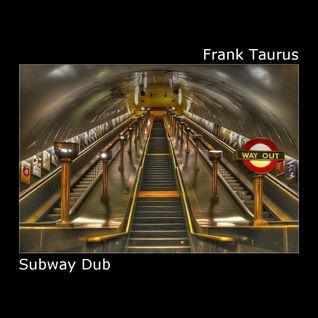 Subway Dub