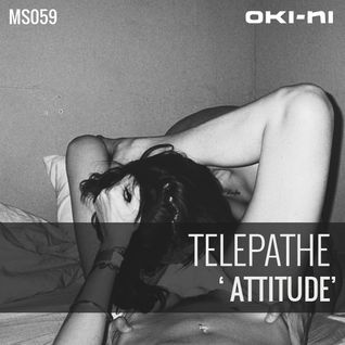 ATTITUDE by Telepathe
