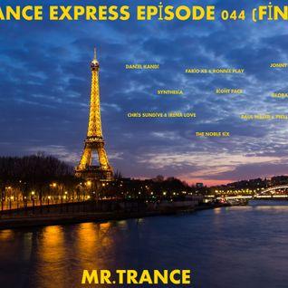 Mr.Trance - Trance Express Episode - 044 (Final)