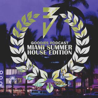 Bassick - Goodies #3 - Miami Summer House Edition