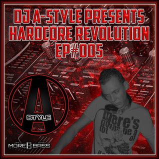 Hardcore Revolution EP#005