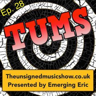 TUMS Ep.28 www.TheUnsignedMusicShow.co.uk