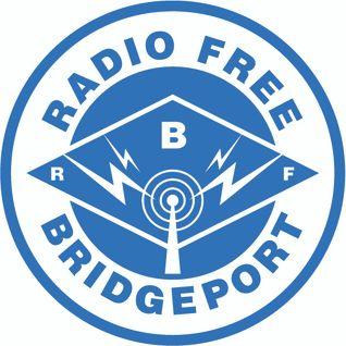 Radio Free Bridgeport • John Daley • 06-28-2016