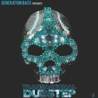 Generation Bass Presents Transnational Dubstep Compilation Promo (Excerpt/Taster Mix) - 1 FEB 2011