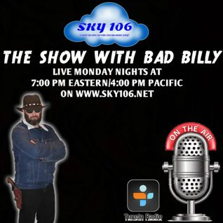Sky 106 - The Show with Bad Billy #58