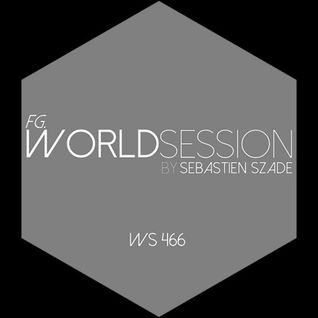World Session 466 by Sébastien Szade (Club FG Broadcast)